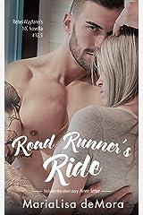 Road Runner's Ride (Rebel Wayfarers MC Book 19) Kindle Edition