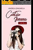 Caótica Jimena (Spanish Edition)