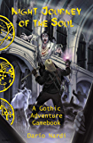 Night Journey of the Soul: A Gothic Adventure Gamebook (Radiance Gamebook 1)