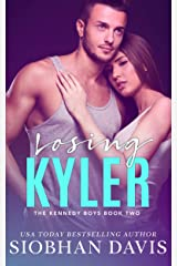 Losing Kyler (The Kennedy Boys Book 2) Kindle Edition