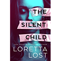 The Silent Child (Marriage Mistake Thrillers)
