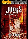 Judas: Revelation (The Iscariot Warrior Series Book 3)