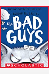 The Bad Guys in the Big Bad Wolf (The Bad Guys #9) Kindle Edition