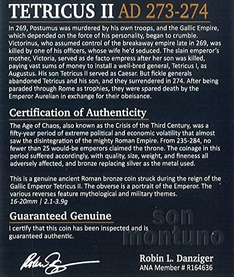 TETRICUS II - Ancient Roman Bronze Coin in Folder with Certificate of Authenticity 271-274 AD - GALLIC EMPIRE at Amazons Collectible Coins Store