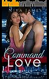 Command Love: BWWM Bad Boy Christmas Romance (The Power Players Book 2)