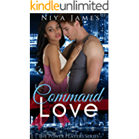 Command Love: BWWM Bad Boy Christmas Romance (The Power Players Book 2)