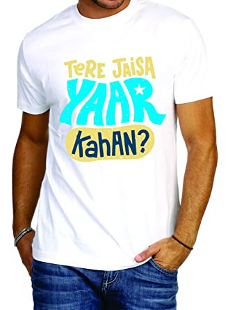 fb2064c8c Printcolor Printed Polycotton Material Men's Round Neck White T-Shirt  Design TERE JAISA YAAR KAHA S to XL: Amazon.in: Clothing & Accessories