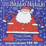 Il mondo segreto di Babbo Natale. Libro pop-up