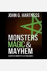 Monsters, Magic, & Mayhem: Bubba the Monster Hunter, Season 4 Audible Audiobook