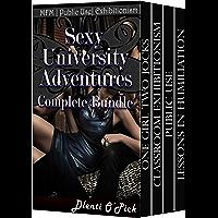 Sexy University Adventures Complete Bundle: MFM | Public Use | Exhibitionism (English Edition)