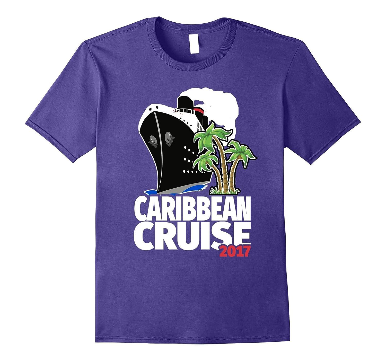 Caribbean Cruise Shirt - 2017 Caribbean Island Cruise-T-Shirt