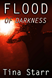 Flood of Darkness (an earthquake survival story)