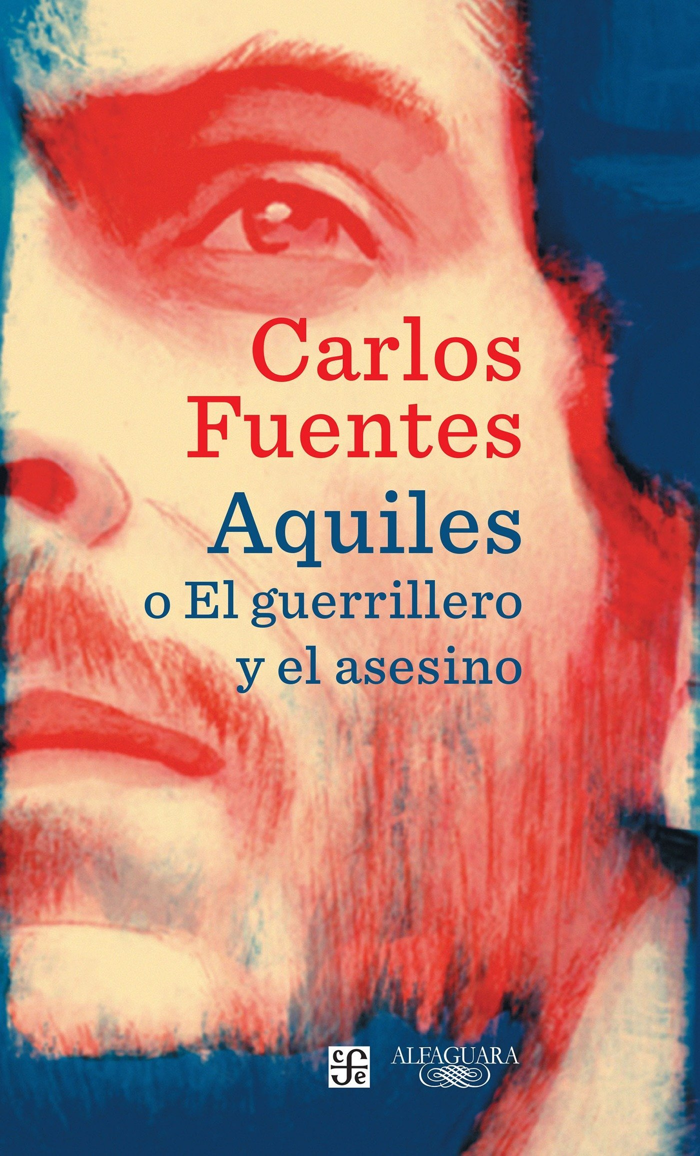 Read Online Aquiles o el guerrillero y el asesino / Achilles or The Warrior and the Murderer (Spanish Edition) pdf epub