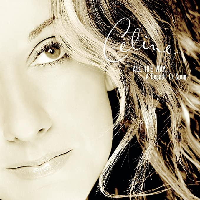 Image result for celine dion all the way a decade