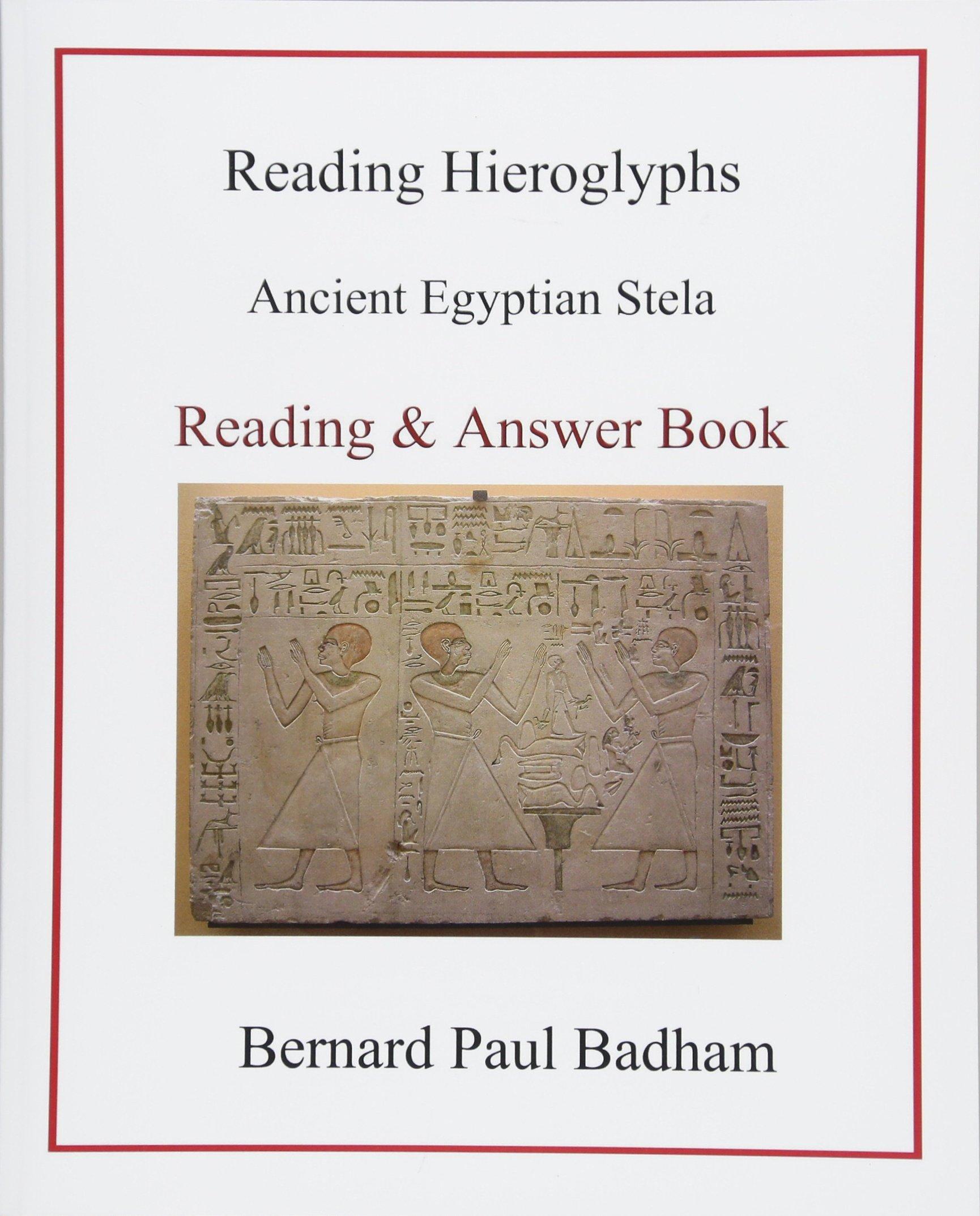 Reading Hieroglyphs - Ancient Egyptian Stela: Reading & Answer Book
