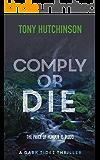 Comply or Die (A Dark Tides Thriller Book 2)