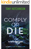 Comply or Die (A Dark Tides Thriller Book 2) (English Edition)
