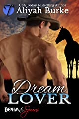 Dream Lover (Denim & Spurs Book 2) Kindle Edition
