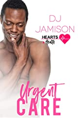 Urgent Care (Hearts and Health Book 3) Kindle Edition