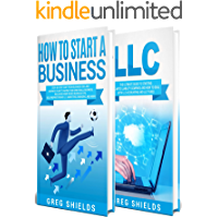 How to Start a Business: The Ultimate Step-By-Step Guide to Starting a Small Business from Business Plan to Scaling up…