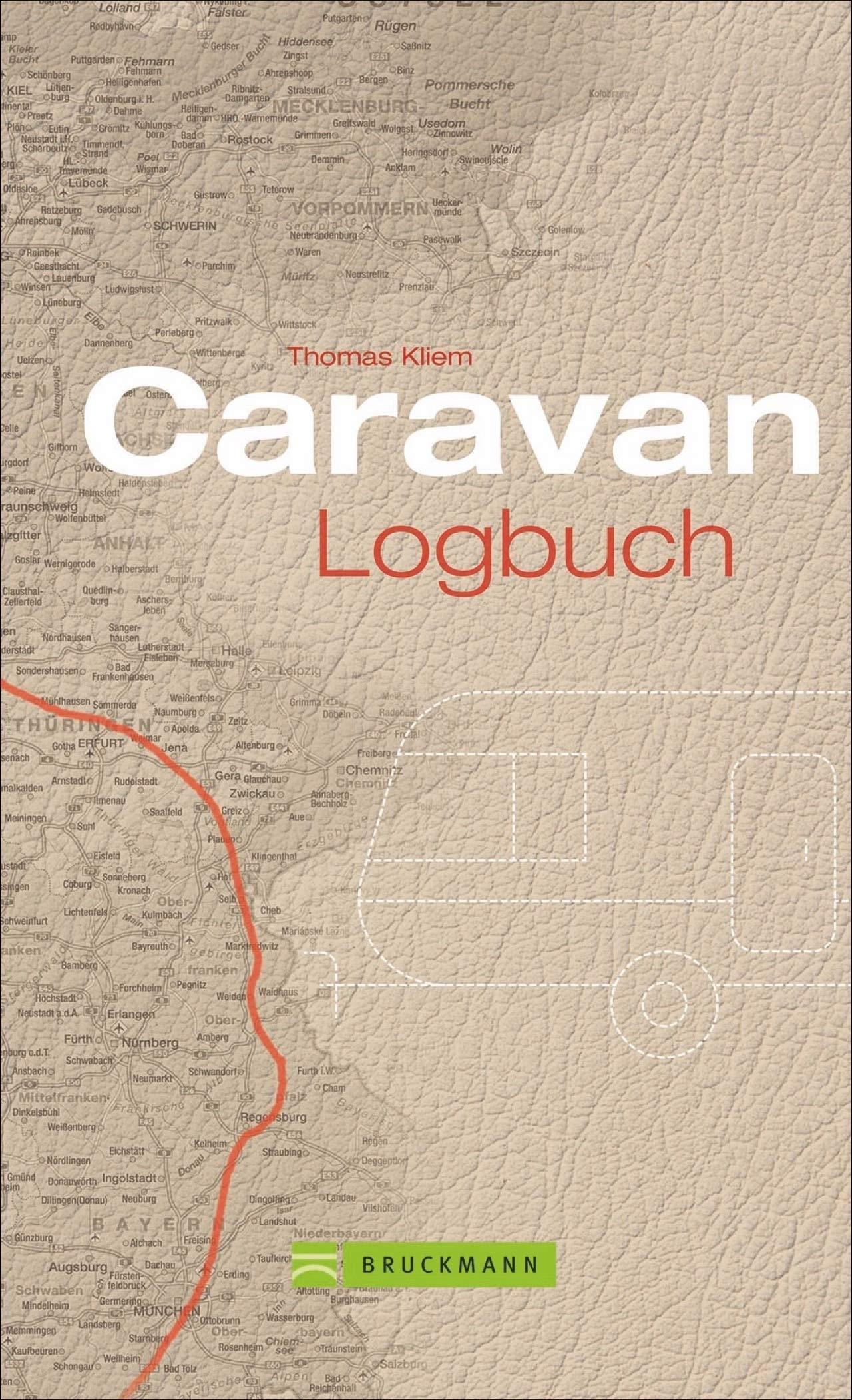 Caravan Logbuch. Ihr individuelles Tagebuch für die Reise mit dem Caravan Wohnwagen oder Wohnmobil. Mit praktischen Tipps und landesspezifischen Infos. Ideales Geschenk für alle Caravan-Reisenden.