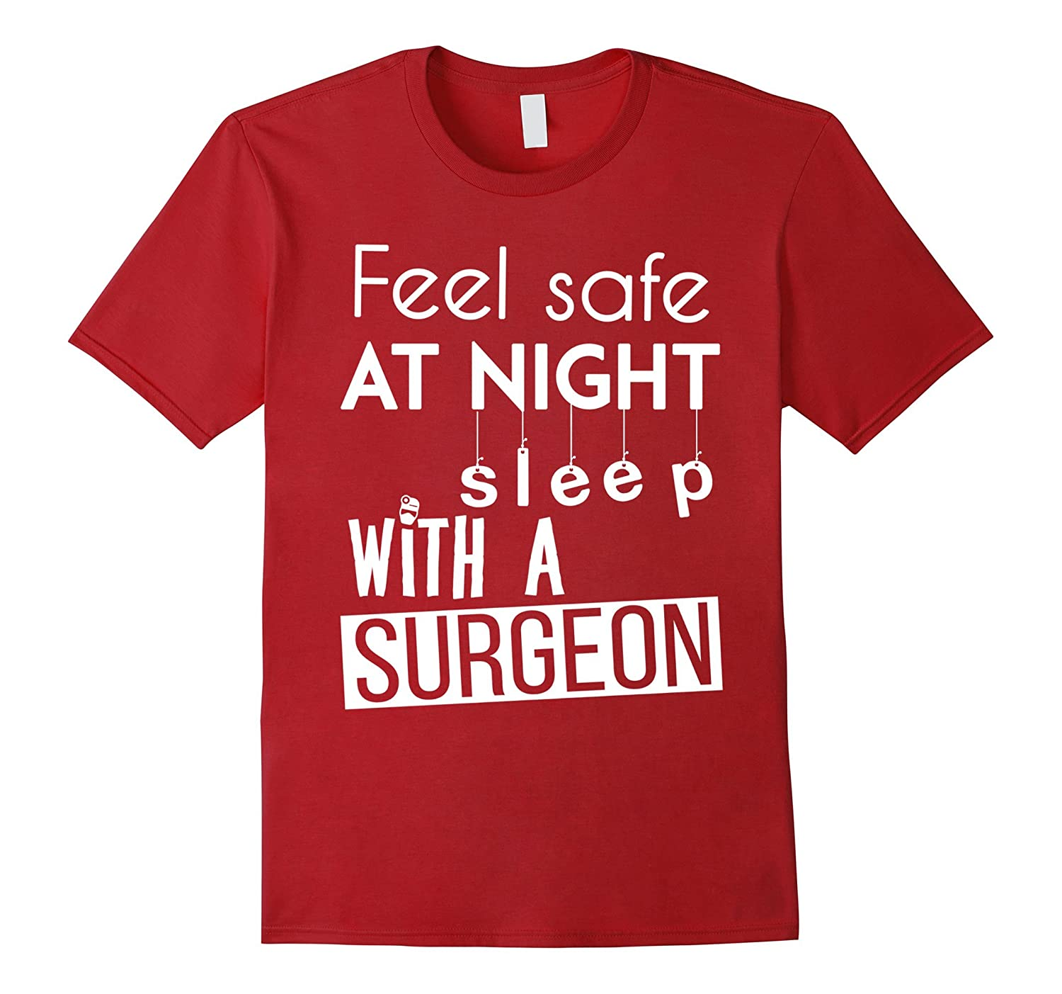 Surgeon T-shirt - Feel safe at night sleep with a Surgeon-TD
