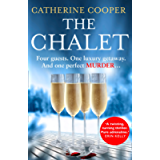 The Chalet: the most exciting new winter debut crime thriller of 2021 to race through this year - now a top 5 Sunday…