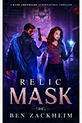 Relic: Mask (A Kane Arkwright Supernatural Thriller) Kindle Edition