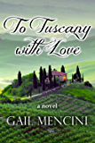 To Tuscany with Love
