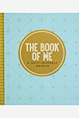 The Book of Me, 2nd Edition (Autobiographical Journal) Hardcover