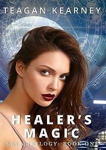 Healer's Magic (The Kala Trilogy Book 1)