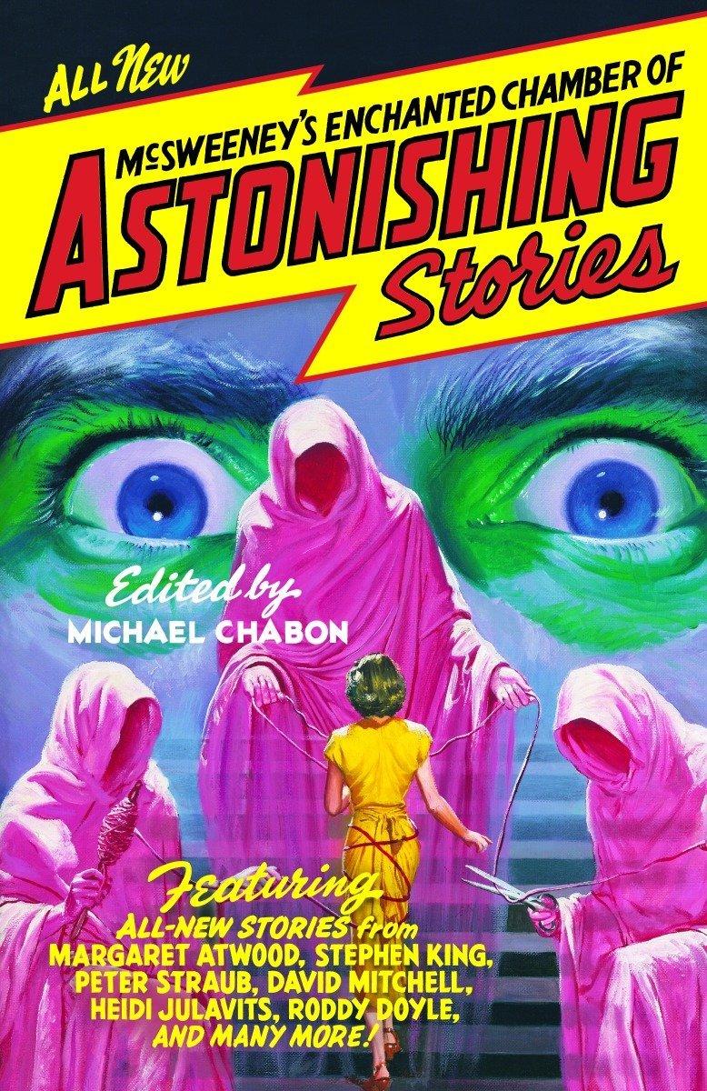 Read Online McSweeney's Enchanted Chamber of Astonishing Stories ebook