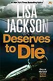 Deserves to Die: Montana series, book 6 (Selena Alvarez/Regan Pescoli)