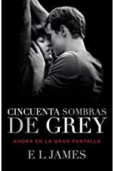 Cincuenta sombras de Grey / Fifty Shades of Grey (Trilogía Cincuenta Sombras) (Spanish Edition) Paperback