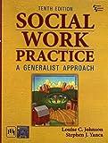 Social Work Practice - A Generalist Approach, 10/E