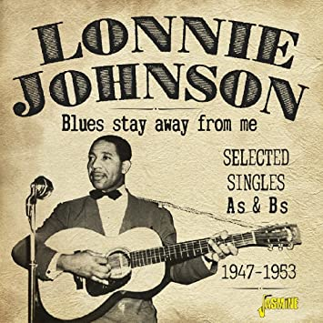 Amazon | Blues Stay Away from Me: Selec | Johnson, Lonnie | 輸入盤 | 音楽