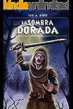 La sombra dorada (Spanish Edition)