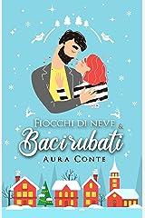 Fiocchi di neve e baci rubati (Italian Edition) Kindle Edition