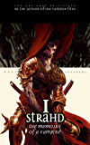 I, Strahd: Memoirs of a Vampire: The Ravenloft Covenant (Ravenloft The Covenant)