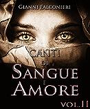 Canti di Sangue e Amore Vol. 2: (Gloria e Cenere)