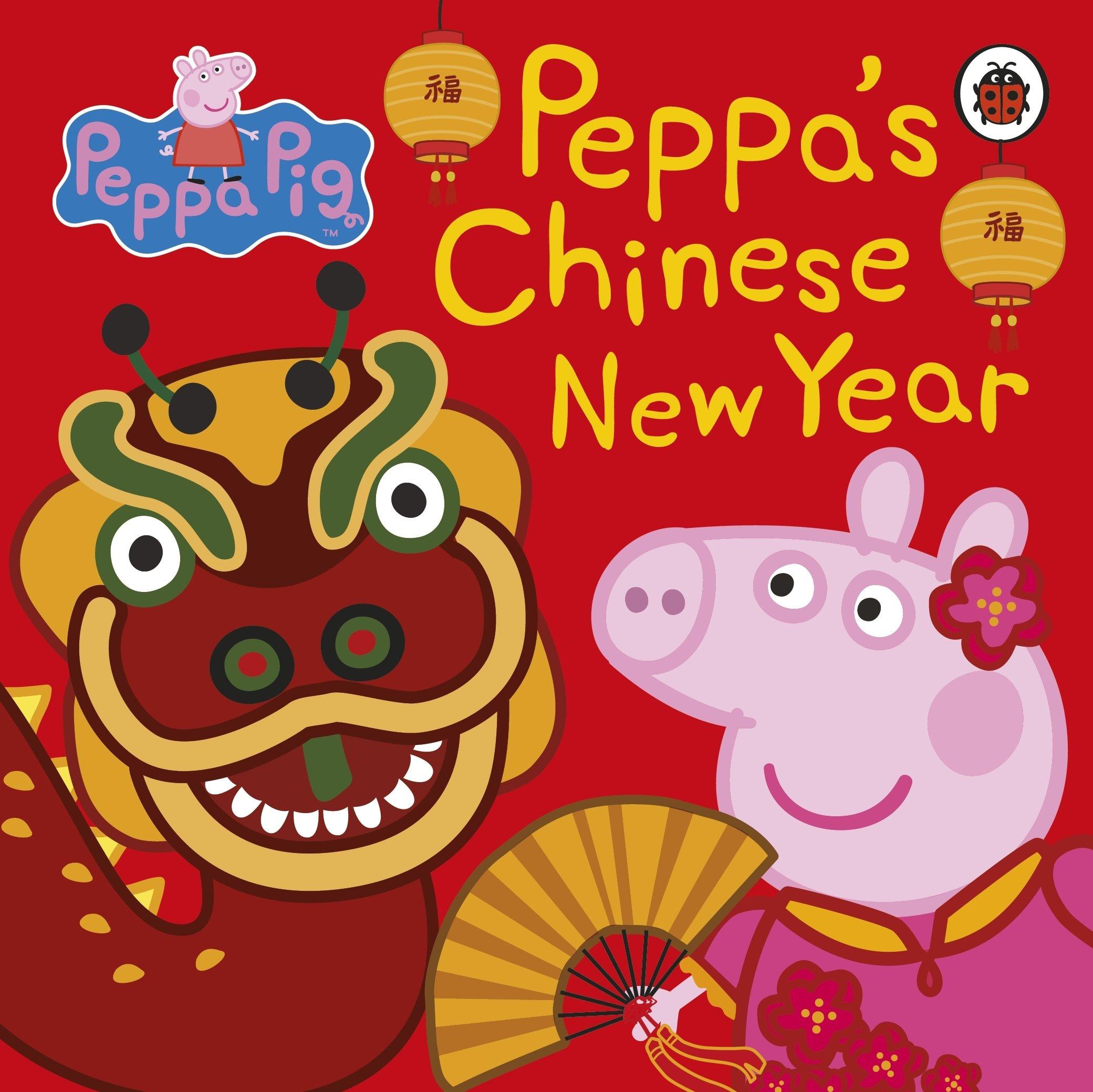 b9c8ab4e5 Peppa Pig: Chinese New Year: Amazon.co.uk: Peppa Pig: Books