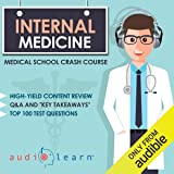 Internal Medicine: Medical School Crash Course