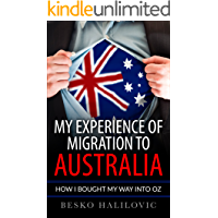 My Experience Of Migration To Australia: How I Bought My Way Into Oz