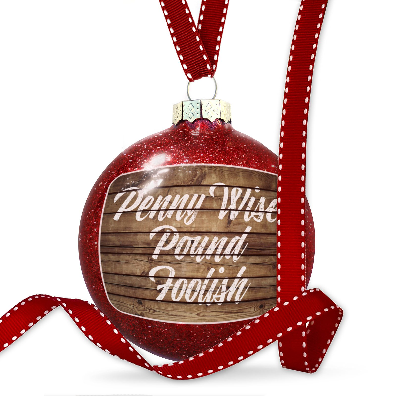 Christmas Decoration Painted Wood Penny Wise Pound Foolish Ornament