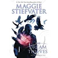 The Dream Thieves (The Raven Cycle, Book 2) (English Edition)