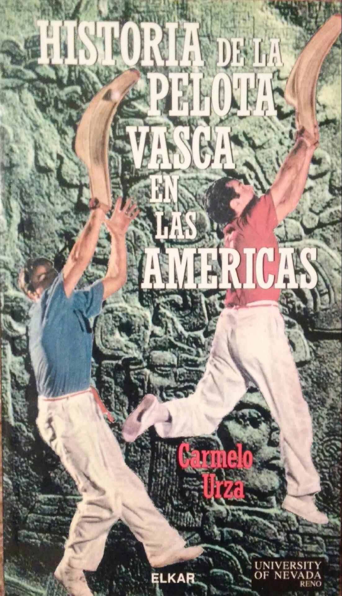 Historia de la pelota vasca en América (Batzuk): Amazon.es: Urza ...