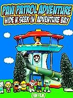 PAW PATROL ADVENTURE Hide n Seek In Adventure Bay