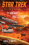 The Antares Maelstrom (Star Trek: The Original Series)