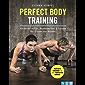 Perfect Body Training: Körperdefinition, Muskelaufbau & Fitness für Frauen und Männer