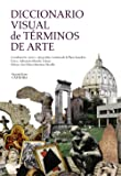 Diccionario visual de términos de arte (Arte Grandes Temas)